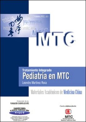 Tratamiento integrado. Pediatría en MTC. Materiales Académicos de Medicina China
