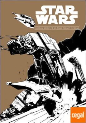 Star Wars. El gran libro de la saga para colorear