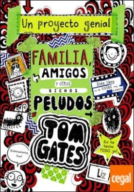 Tom Gates: Familia, amigos y otros bichos peludos
