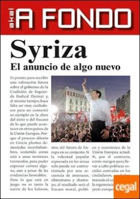 Syriza . El anuncio de algo nuevo