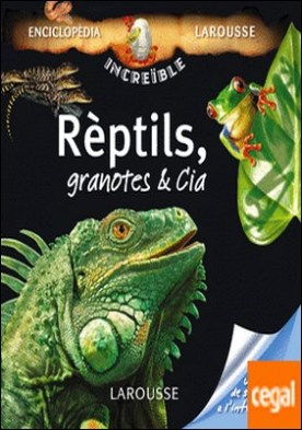 Reptils, Granotes & Cia