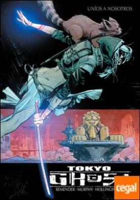 Tokyo Ghost 2: Uníos a nosotros