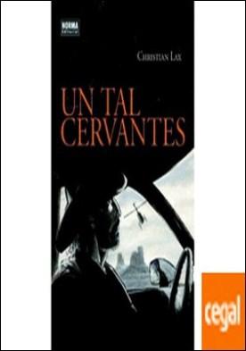 Un tal Cervantes