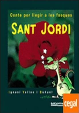 Sant Jordi . Conte per llegir a les fosques