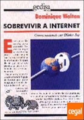 Sobrevivir a internet . CONVERSACIONES CON OLIVER JAY