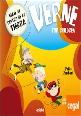 VERNE FOR CHILDREN: Viaje al centro de la Tierra