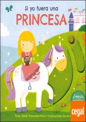 Si yo fuera una princesa