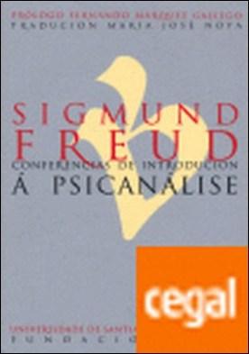 Sigmund Freud. Conferencias de introducción a psicanálise . PSICANALISE por Freud, Sigmund