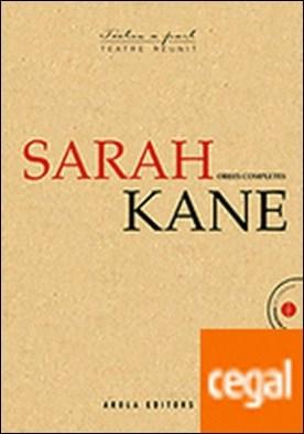 Sarah Kane . Obres completes por Kane, Sarah