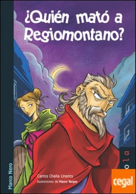¿Quién mató a Regiomontano?