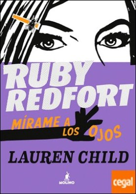 Ruby Redfort . Mírame a los ojos