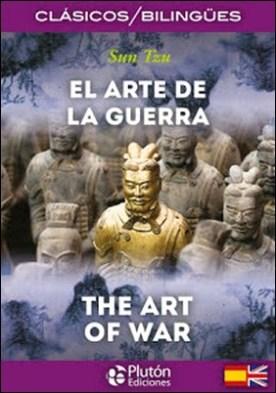 El Arte de la Guerra – The Art of War (Sun Tzu) por Sun Tzu