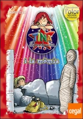 Tina Superbruixa i la mòmia (ed. COLOR)