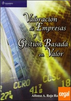 Valoración de empresas y gestión basada en valor por ROJO RAMÍREZ, ALFONSO A. PDF