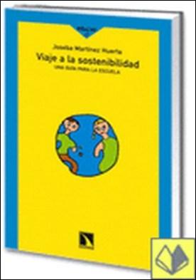 Viaje a la sostenibilidad. . Una guía para la escuela