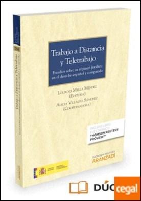 Trabajo a distancia y teletrabajo (Papel + e-book) . Estudios sobre su régimen jurídico en el derecho español y comparado por Mella Méndez, Lourdes PDF