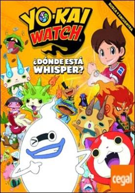 Yo-kai Watch. ¿Dónde está Whisper? . Busca y encuentra