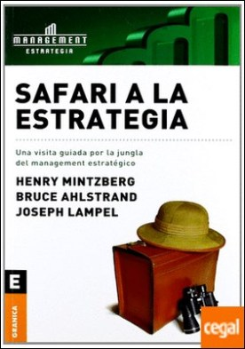 SAFARI A LA ESTRATEGIA por MINTZBERG, HENRY PDF