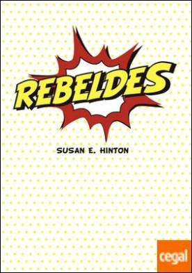 Rebeldes por Hinton, Susan E. PDF
