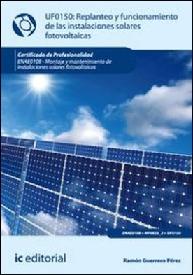 Replanteo y funcionamiento de instalaciones solares fotovoltáicas