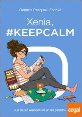 Xenia, #KeepCalm . Xenia, 2
