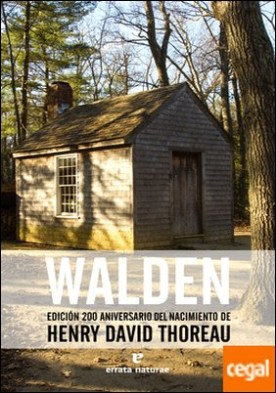 Walden . 200 aniversario del nacimiento de Henry David Thoreau