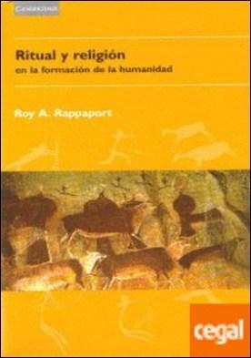 Ritual y religión en la formación de la humanidad