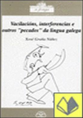Vacilacións, interferencias e outros