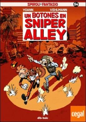 Spirou y Fantasio 54 . Un botones en Sniper Alley