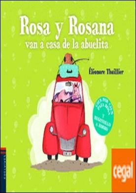 Rosa y Rosana van a casa de la abuelita