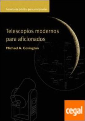 Telescopios modernos para aficionados