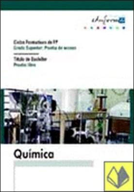 Química para el acceso a ciclos formativos de grado superior . Prueba de acceso. Titulo de bachiller