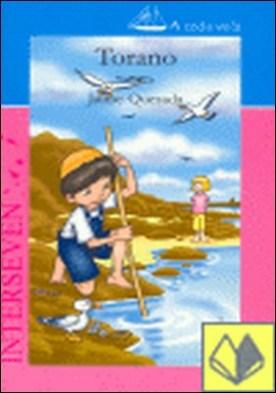 Torano . A TODA VELA por Quesada Martín, Jaime PDF