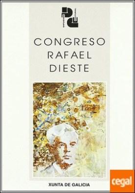 Rafael Dieste . Actas do Congreso celebrado na Coruña os días 25, 26 e 27 de maio de 1995