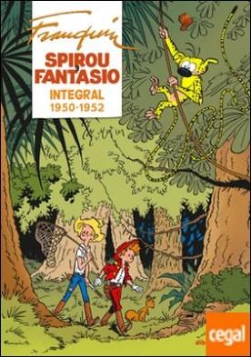 Spirou y Fantasio Integral 2 . Franquin (1950-1952)