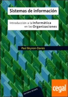 Sistemas de información . Introducción a la informática en las organizaciones