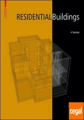 RESIDENTIAL BUILDINGS: A TYPOLOGY