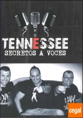 Tennessee . Secretos a voces