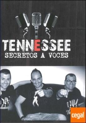 Tennessee . Secretos a voces