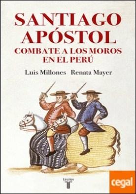 Santiago Apóstol combate a los moros en el Perú