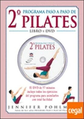 SEGUNDO PROGRAMA PASO A PASO DE PILATES. LIBRO + DVD . EL DVD DE 57 MINUTOS INCLUYE TODOS LOS EJERCICIOS DEL PROGRAMA PARA ASIMILARLOS