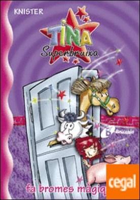 Tina Superbruixa fa bromes màgiques