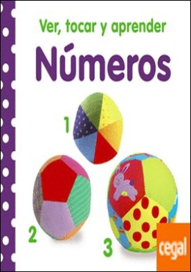 Ver, tocar y aprender. Números