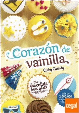 The Chocolate Box Girls. Corazón de vainilla . The Chocolate Box Girls 5