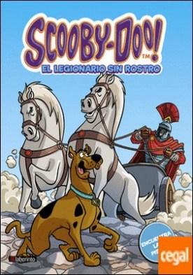 Scooby-Doo. El legionario sin rostro