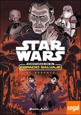 Star Wars. Aventuras en el espacio salvaje. El rescate . Narrativa 7