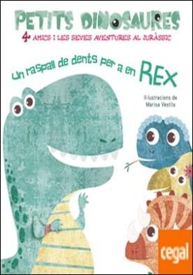UN RASPALL DE DENTS PER A EN REX (VVKIDS)