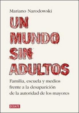 Un mundo sin adultos