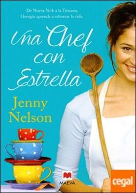 Una chef con estrella . De Nueva York a la Toscana, Georgia aprende a saborear la vida.