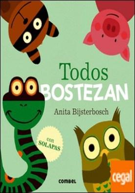 Todos bostezan por Bijsterbosch, Anita PDF